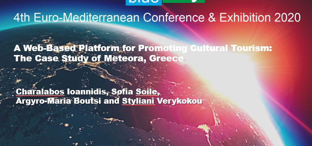 "Presentation entitled ""A Web-Based Platform for Promoting Cultural Tourism: The Case Study of Meteora, Greece"" at the 4th Smart Blue City Euro-Mediterranean Conference-Exhibitionn"